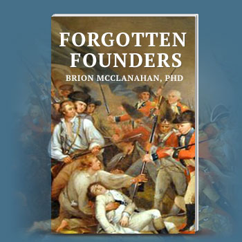 Free Brion McClanahan book: Forgotten Foundeers